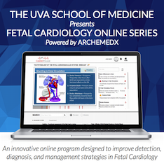 UVA & ArcheMedX Program in Fetal Cardiology